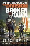 Tom Clancy's The Division:: Broken Dawn (English Edition)