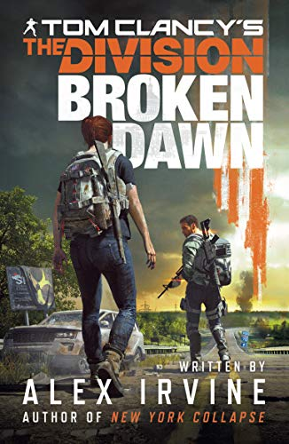 Tom Clancy's The Division:: Broken Dawn (English Edition) (Halo Wars Game Guide)
