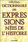 Dictionnaire des expressions n�es de...