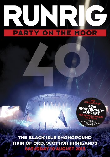 Runrig: Party On The Moor - 40th Anniversary Concert [DVD] [Edizione: Regno Unito]