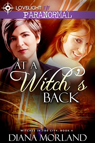 At a Witch's Back (Witches in the City Book 4)
