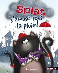 Splat s'amuse sous la pluie !