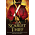 The Scarlet Thief (Jack Lark Book 1)