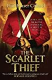 The Scarlet Thief (Jack Lark Book 1) by Paul Fraser Collard
