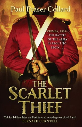 The Scarlet Thief: The first in the gripping historical adventure series introducing a roguish hero (Jack Lark)