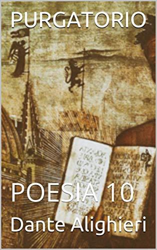 PURGATORIO: POESIA 10