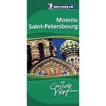 Moscou, Saint-Petersbourg (Grüne Reiseführer)