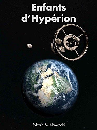Enfants d'Hypérion (Mémoires des Titans t. 1) par Sylvain M. Nawrocki