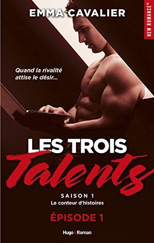 Les trois talents Saison 1 Episode 1 Le conteur d'histoires par [Cavalier, Emma]
