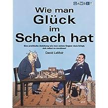 Wie Man Gluck im Schach Hat