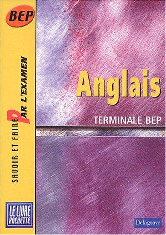 Anglais terminale, BEP, livre pochette