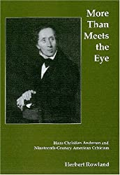 More Than Meets the Eye: Hans Christian Andersen And Nineteenth-century American Criticism