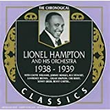 Songtexte von Lionel Hampton and His Orchestra - The Chronological Classics: Lionel Hampton and His Orchestra 1938-1939