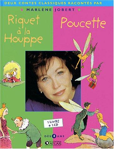 Riquet à la Houppe ; Poucette (1CD audio)