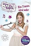 Disney Violetta - Ein Traum wird wahr: Band 4