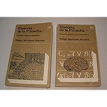 HISTORIA DE LA FILOSOFIA. TOMO I: FILOSOFIA ANTIGUA Y MEDIEVAL. TOMO II: FILOSOFIA MODERNA Y CONTEMPORANEA.