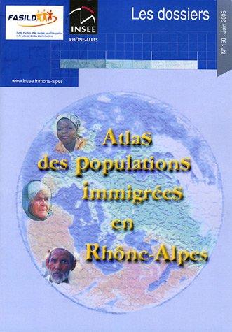 Atlas des populations immigrées en Rhône-Alpes