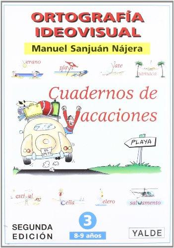 Vacaciones 3 - ortografia ideovisual por Manuel Sanjuan Najera