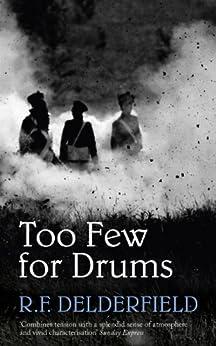 Too Few for Drums (Coronet Books) (English Edition) par [Delderfield, R. F.]