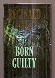 Cover of: Born Guilty | Reginald Hill