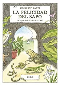La felicidad del sapo par Umberto Pasti