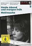 """heute abend und morgen früh/Motivsuche – """"Film Stadt Berlin 3"""""""
