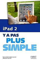 iPad 2 Y a pas plus simple