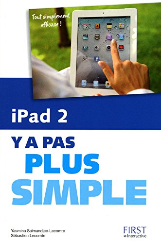 iPad 2 Y a pas plus simple