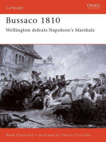 Bussaco 1810: Wellington defeats Napoleons Marshals (Campaign ...