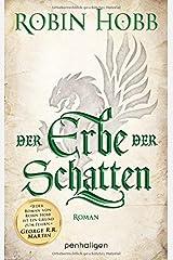Der Erbe der Schatten: Roman (Die Chronik der Weitseher, Band 3) Broschiert