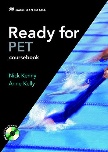 READY FOR PET Sb Pk -Key Exam Dic 2007: Student's Book Without Key