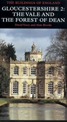Gloucestershire: The Vale and Forest of Dean Volume 2: Vale and Forest of Dean Pt. 2 (Pevsner Architectural Guides: Buildings of England)