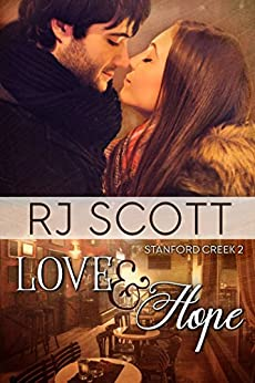 Love and Hope (Stanford Creek Book 2) by [Scott, RJ]