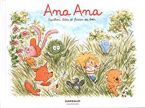 Ana Ana (13) : Papillons, lilas et fraises des bois