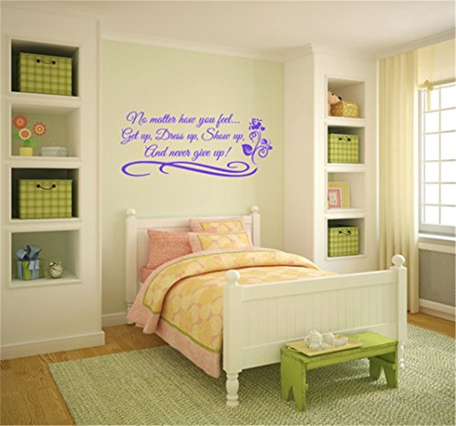 wandaufkleber 3d schlafzimmer Wall Decal Stickers Quotes Saying And Words Diy No Matter How You Feel Get Up Dress Up Show Up And Never Give Up. Vinyl Wall Decal. Quotes Religious