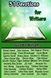 31 Devotions for Writers: Volume 1