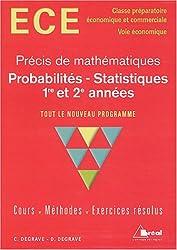 Probabilités - Statistiques : ECE, 1re et 2e années