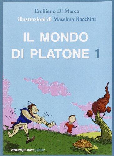 Il mondo di Platone: L'uomo pi saggio del mondo-La caverna misteriosa-Il meraviglioso regno di Atlantide-Spallone nel paese dei paradossi: 1