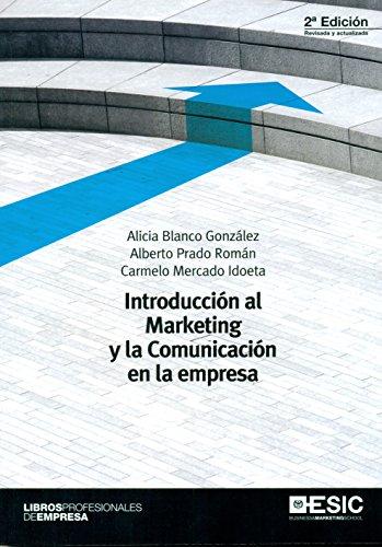 Introducción al marketing y la comunicación en la empresa (2ª ed.) (Libros Profesionales)