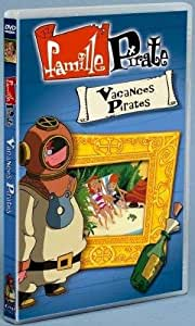 Famille pirate : Vacances Pirates