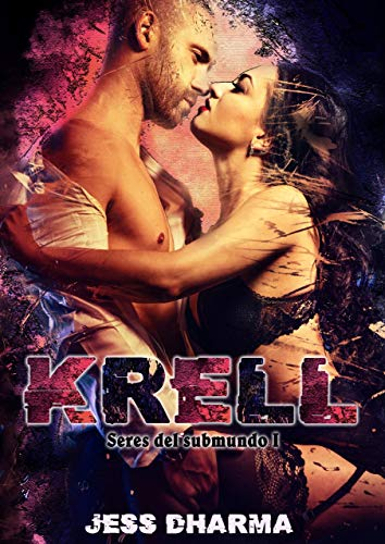 KRELL: SERES DEL SUBMUNDO I