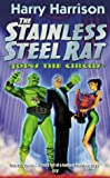 The Stainless Steel Rat Joins The Circus: The Stainless Steel Rat Book 10 (GOLLANCZ S.F.)