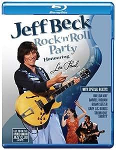 Jeff Beck - Rock'n'Roll Party/Honouring Les Paul [Blu-ray]