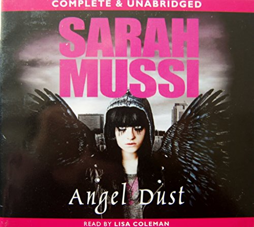 Angel Dust (Complete & Unabridged)
