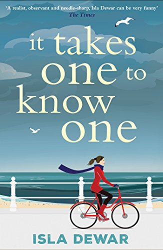 It Takes One to Know One by [Dewar, Isla]