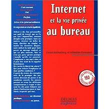 Internet et la vie privée au bureau