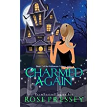 Charmed Again (Halloween LaVeau) by Rose Pressey (2013-07-26)