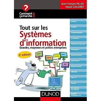 Tout sur les systèmes d'information - 3e édition : Grandes, moyennes et petites entreprises (CommentCaMarche.net)