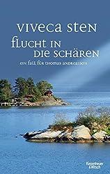 Flucht in die Schären: Ein Fall für Thomas Andreasson (Thomas Andreasson ermittelt)