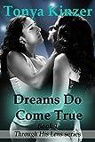 Dreams Do Come True (Through His Lens Book 1)
